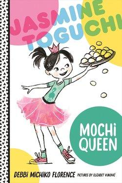 Jasmine Toguchi, Mochi Queen book