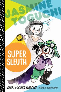 Jasmine Toguchi, Super Sleuth book