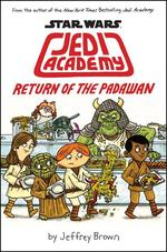 Jedi Academy: Return of the Padawan book