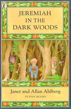 Jeremiah in the Dark Woods book
