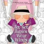 Jet-Set Babies Wear Wings book