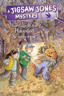 Jigsaw Jones: The Case of the Haunted Scarecrow book