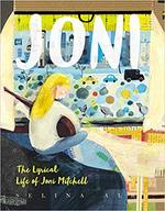 Joni: The Lyrical Life of Joni Mitchell book