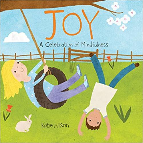 Joy: A Celebration of Mindfulness book