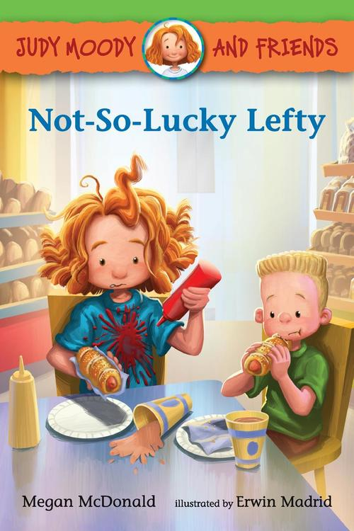 Judy Moody and Friends: Not-So-Lucky Lefty book