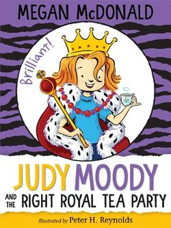 Judy Moody and the Right Royal Tea Party book