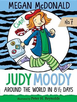 Judy Moody: Around the World in 8 1/2 Days book