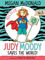 Judy Moody Saves the World! book