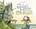 Julia's House for Lost Creatures book