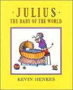 Julius, the Baby of the World book
