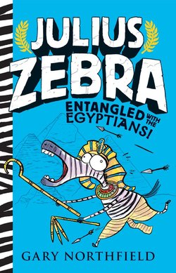 Julius Zebra: Entangled with the Egyptians! book