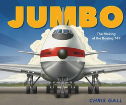 Jumbo: The Making of the Boeing 747 book