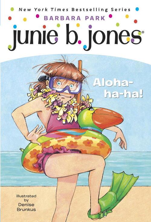 Junie B., First Grader: Aloha-ha-ha! book