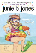Junie B., First Grader: Aloha-ha-ha! book