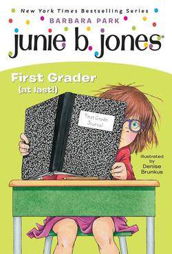 Junie B., First Grader (at Last!) book