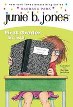 Junie B., First Grader (at Last!) book