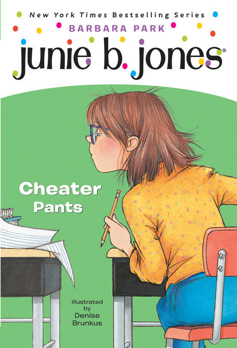 Junie B., First Grader: Cheater Pants book