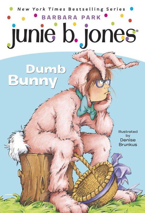 Junie B., First Grader: Dumb Bunny book