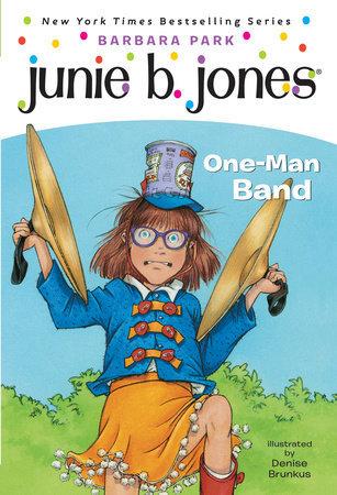 Junie B., First Grader: One-Man Band book