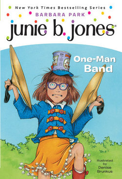 Junie B., First Grader: One-Man Band book