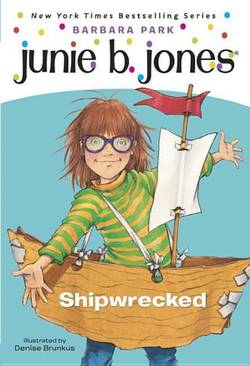 Junie B., First Grader: Shipwrecked book
