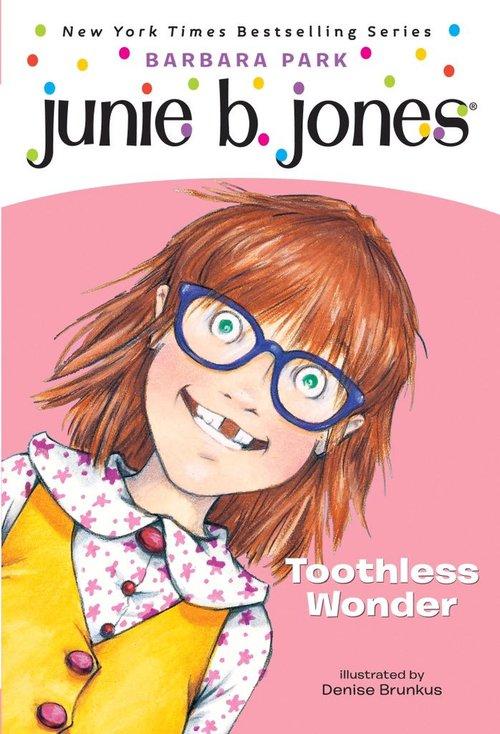 Junie B., First Grader: Toothless Wonder book