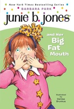 Junie B. Jones and Her Big Fat Mouth book