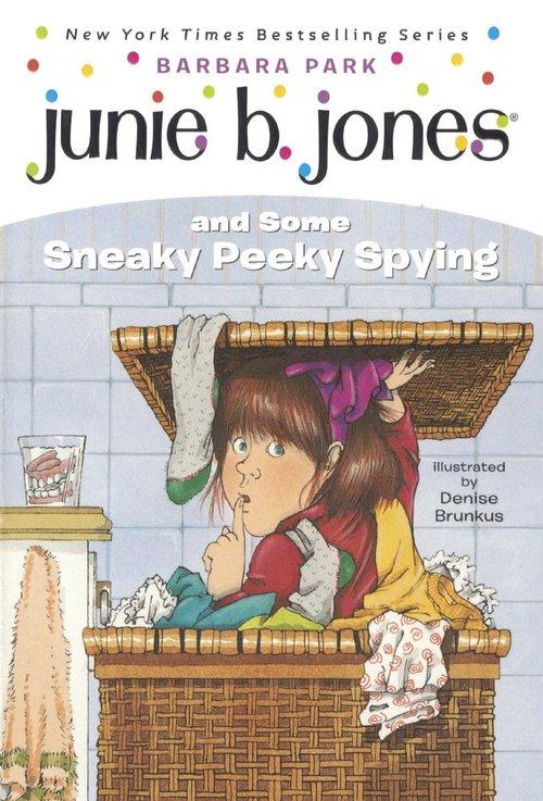 Junie B. Jones and Some Sneaky Peeky Spying book