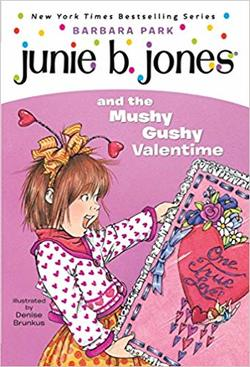 Junie B. Jones and the Mushy Gushy Valentine book