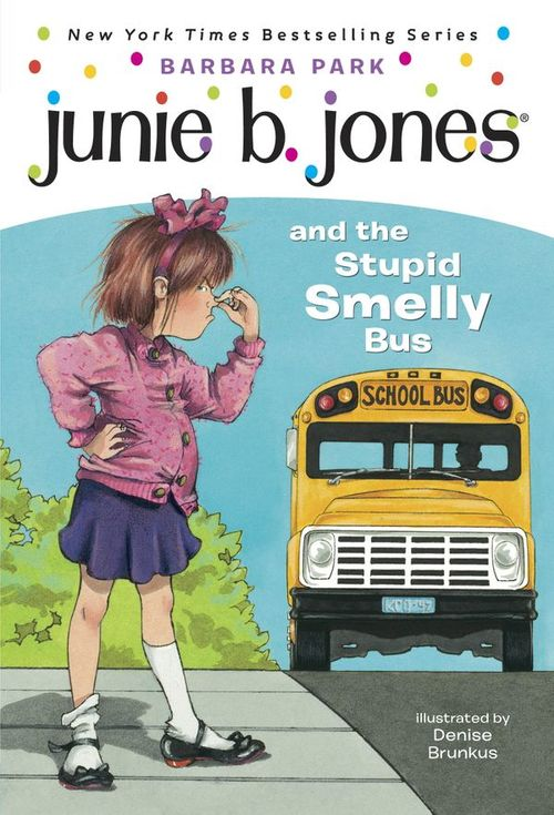Junie B. Jones and the Stupid Smelly Bus book
