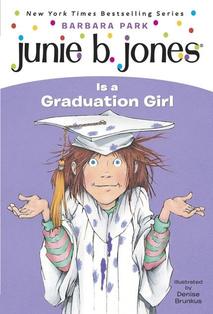Junie B. Jones Is a Graduation Girl book