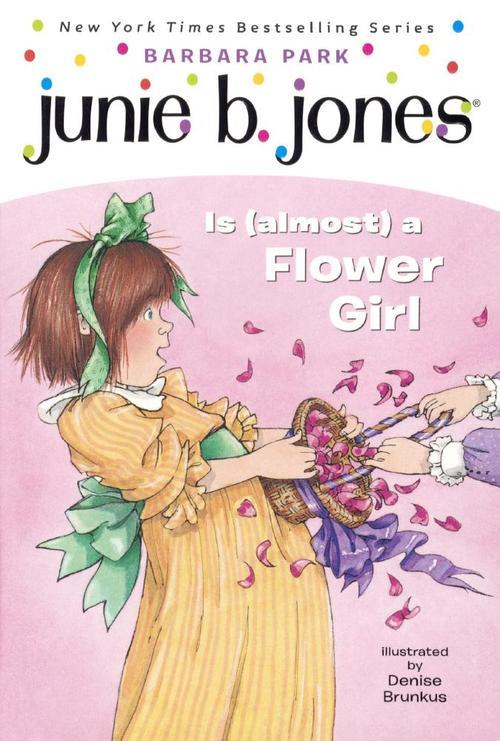 Junie B. Jones Is (almost) a Flower Girl book