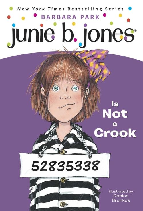 Junie B. Jones Is Not a Crook book