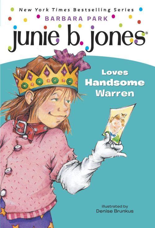 Junie B. Jones Loves Handsome Warren book