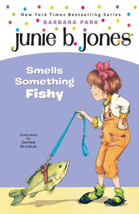 Junie B. Jones Smells Something Fishy book