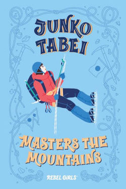Junko Tabei Masters the Mountains book