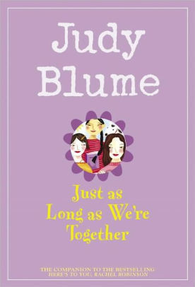 Just as Long as We're Together book
