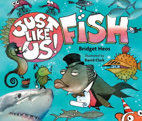 Just Like Us! Fish book