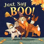 Just Say Boo! book