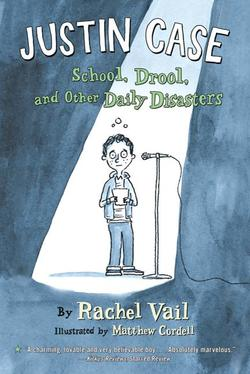 Justin Case: School, Drool, and Other Daily Disasters book