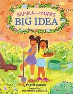 Kamala and Maya's Big Idea book