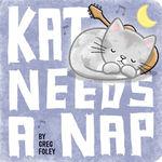 Kat Needs a Nap book