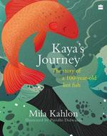 Kaya's Journey: The Story of a 100-year-old Koi Fish book