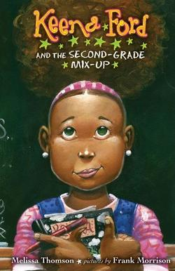 Keena Ford and the Second-Grade Mix-Up book
