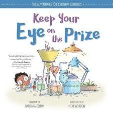 Keep Your Eye on the Prize book