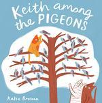 Keith Among the Pigeons book