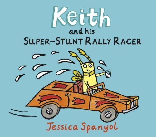 Keith and His Super-Stunt Rally Racer book