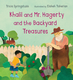 Khalil and Mr. Hagerty and the Backyard Treasures book