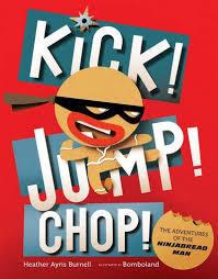 Kick! Jump! Chop! book
