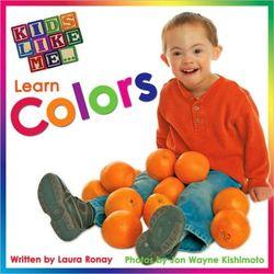 Kids Like Me... Learn Colors book